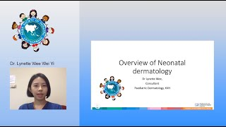 Common Neonatal Skin Diseases by Dr. Lynette Wee Wei Yi