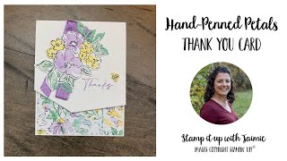 Stampin' Up! Hand Penned Petals Thank You Card Tutorial