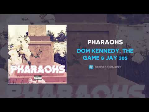 Dom Kennedy, The Game & Jay 305 – Pharaohs   #Music – ENDS