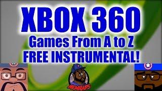 [Free] Beat Instrumental - XBOX 360 Games AtoZ #NemRaps