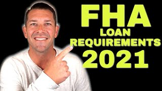 NEW FHA Loan Requirements - First Time Home Buyer - FHA Loan 2021