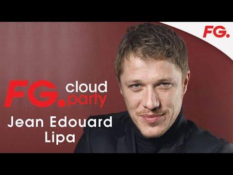 JEAN EDOUARD LIPA | FG CLOUD PARTY | LIVE DJ MIX | RADIO FG
