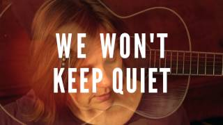 We Wont Keep Quiet By Iris DeMent