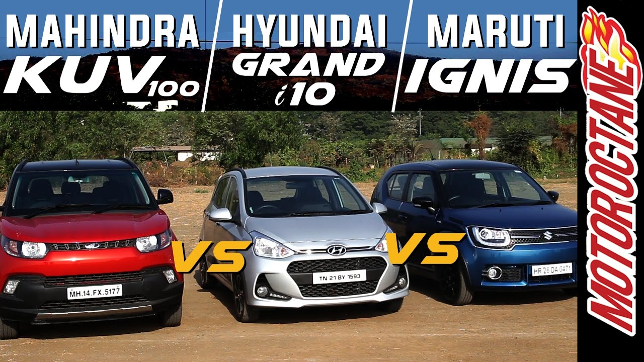 Motoroctane Youtube Video - Maruti Ignis vs Hyundai Grand i10 vs Mahindra KUV100 - ?????? ???