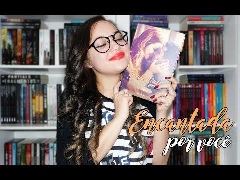 Resenha Encantada por Você | Universo dos Livros