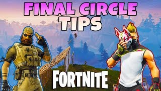 How To Win In The Final Circle   Fortnite Season 5 Tips