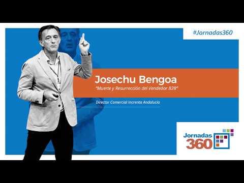 Josechu Bengoa | Muerte y Resurrección del Vendedor B2B