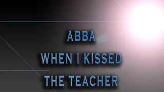 ABBA-When I Kissed The Teacher [HD AUDIO]