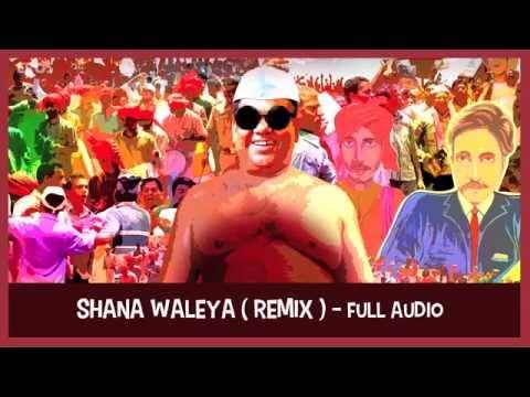 Shana Waleya (Remix)