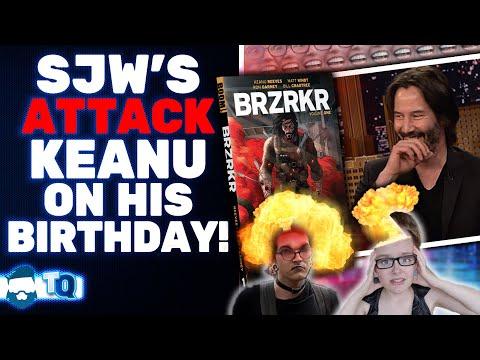 Keanu Reeves BLASTED By SJW's On His Birthday! We Must DEFEND Him!