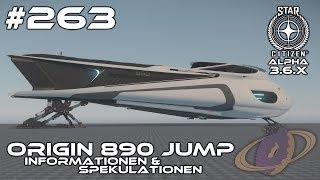 Star Citizen #263 Origin 890 Jump - Informationen und Spekulationen [Deutsch]