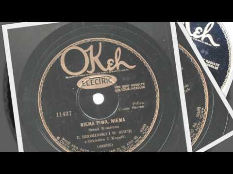 Polish 78rpm recordings, 1929. OKeh 11437. Niema Piwa, Niema --scena komiczna