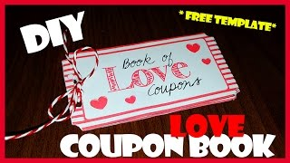 DIY   Last Minute Valentine's Day Gift Idea - Love Coupon Book FREE TEMPLATE