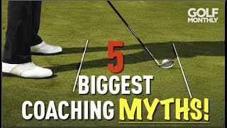 5 BIGGEST GOLF COACHING MYTHS (Truth Revealed!) Golf Monthly
