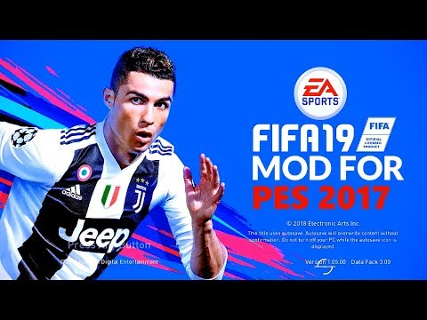 FIFA 2019 MODS FOR PES 2017 [Download & Install]