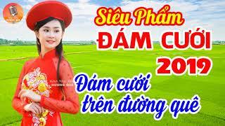 nhac-dam-cuoi-hay-nhat-2019-dam-cuoi-tren-duong-que-lk-nhac-song-dam-cuoi-thon-que-bolero-remix