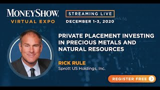 Private Placement Investing in Precious Metals and Natural Resources