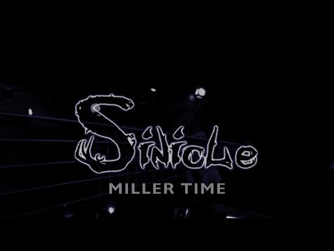 Miller Time - Sinicle