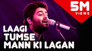 Mann Ki Lagan - Old Songs Medley | Arijit Singh Live