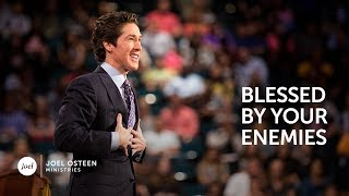 Joel Osteen - Blessed By Your Enemies