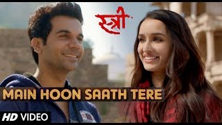Rajkumar R. & Shraddha K. - Main Hoon Saath Tere VM | Stree & SMZA | Arijit Singh