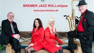 BREMER JAZZ ROLLmöpse Top Jazz- und Partymusik Live  video preview