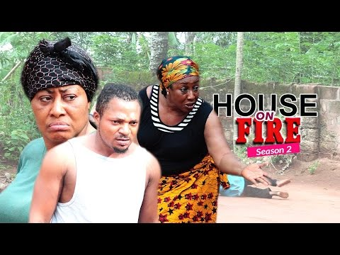 Nigerian Nollywood Movies - House On Fire 2