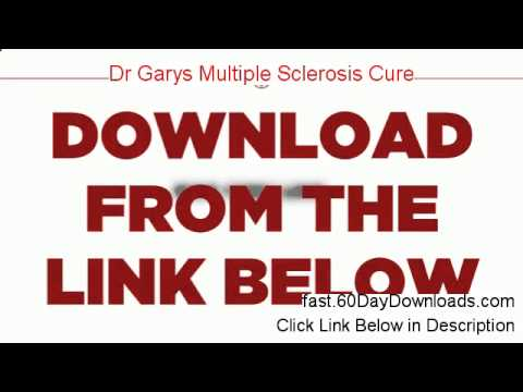 Dr Garys Multiple Sclerosis Cure Download the System Free of Risk - See My Review Before Buying