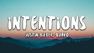 Justin Bieber, Quavo - Intentions (Lyrics)