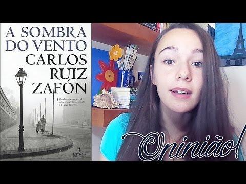 OPINIÃO: A Sombra do Vento de Carlos Ruiz Zafón