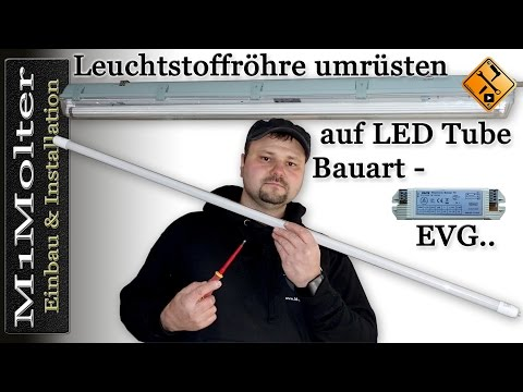 Leuchtstoffröhre umrüsten auf LED Tube - Bauart EVG entfernen - Teil 2.