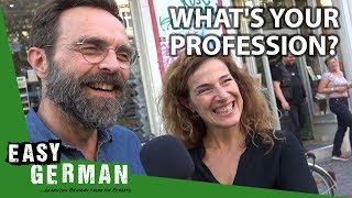 What is your profession? | Easy German 266