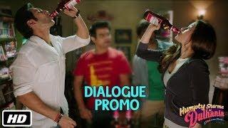 Humpty peena seekh jayega - Dialogue Promo 1 - Humpty Sharma Ki Dulhania