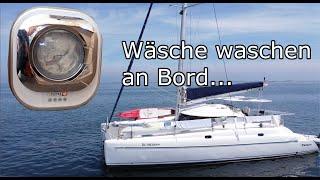 Wäsche waschen auf Langfahrt - die ideale Waschmaschine für Boot oder Camper