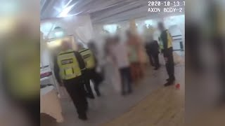 video: Watch: Police break up wedding reception committing 'dangerous and foolish' breach of Covid rules