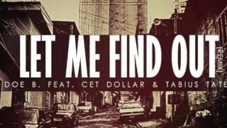 "DOE B. ft. Cet Dollar & Tabius Tate ""LET ME FIND OUT"" (REMIX)"