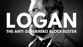 Logan is the Anti-Superhero Blockbuster