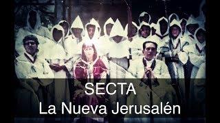 La Secta-religiosa De México   La Nueva JerusalÉn