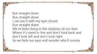 Warren Zevon - Run Straight Down Lyrics