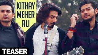Kithay Meher Ali Song Teaser  Raga Boyz  Full Song Releasing On 30 December