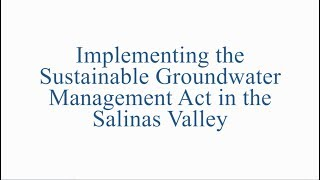 Implementing SGMA in the Salinas Valley