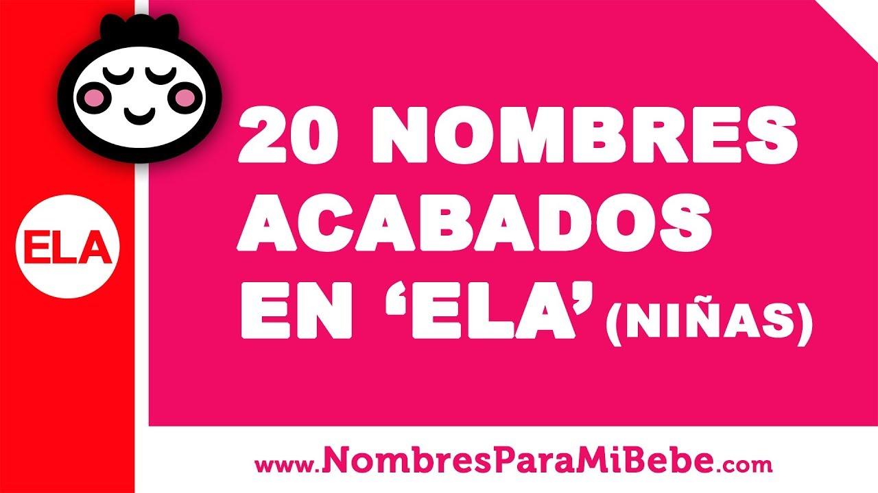 20 nombres para niñas terminados en ELA - los mejores nombres de bebé - www.nombresparamibebe.com
