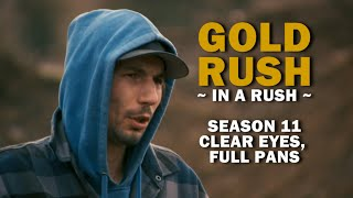 Gold Rush (In a Rush) | Season 11, Episode 19 | Clear Eyes, Full Pans