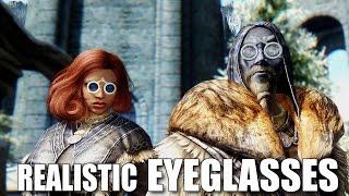 Skyrim Mods:  Realistic Eyeglasses
