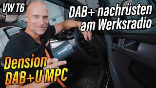 VW T6   DAB+ am Autoradio   Dension DAB+U MPC   ARS24