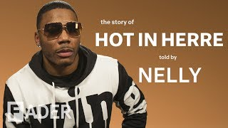 "Nelly Reveals The Secret History Behind ""Hot In Herre"""