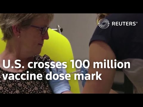 U.S. crosses 100 million vaccine dose mark
