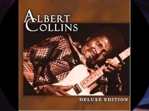 Give Me My Blues - Albert Collins