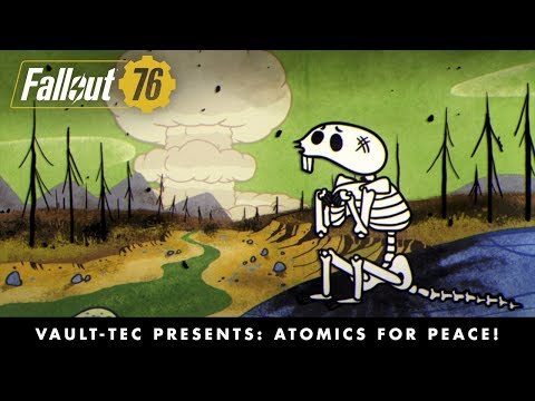 Fallout 76 Vault-Tec Series Presents: Atomics for Peace!