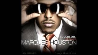 Marriage   Marques Houston  Successes 2013 ] HQ